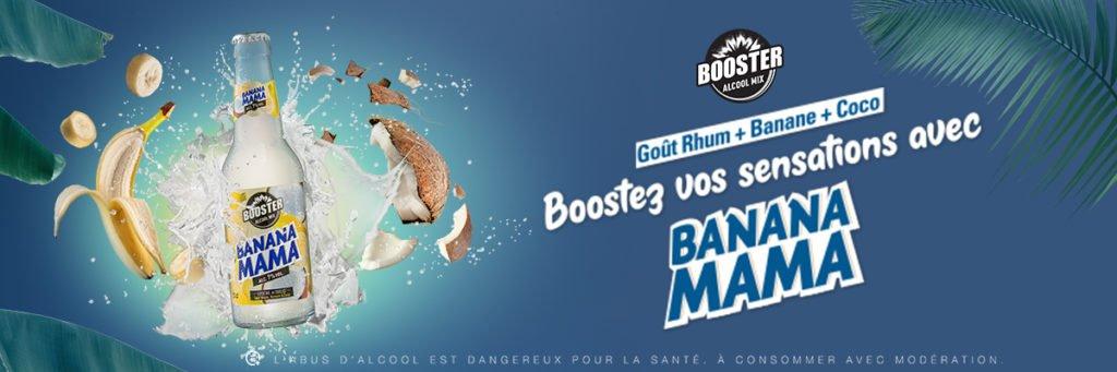 DECOUVREZ LA NOUVELLE SENSATION BOOSTER : BANANA MAMA !